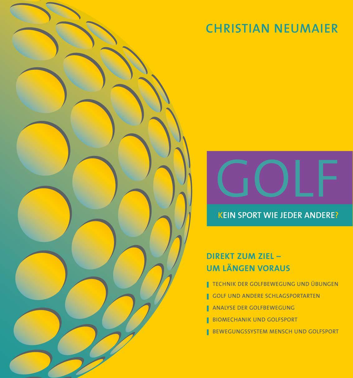 Golfbuch - Golf - Kein Sport wie jeder andere von Christian Neumaier